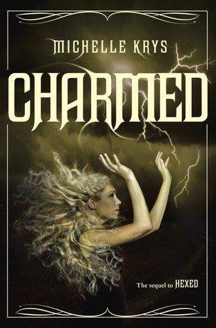 Review: Charmed by Michelle Krys!