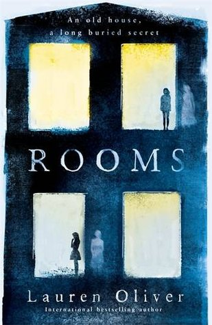 Rooms by Lauren Oliver Review: Unexpected Ghost Story