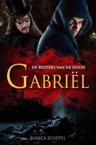 Gabriël (De ruiters van de dood #1) – Bianca Schepel