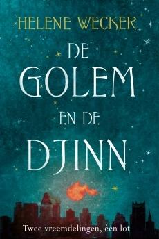 De golem en de djinn – Helene Wecker