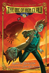 The Ire of Iron Claw (Gadgets and Gears, #2)
