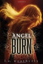 {Trailer+Giveaway} Angel Burn by @LA_Weatherly