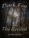 Dark Fey: The Reviled
