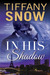 In His Shadow (The Tangled Ivy Trilogy #1) by Tiffany Snow