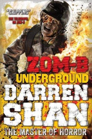 Zom-B Underground (Zom-B #2) – Darren Shan