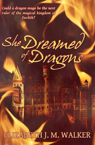 {Review} She Dreamed of Dragons by Elizabeth J.M. Walker