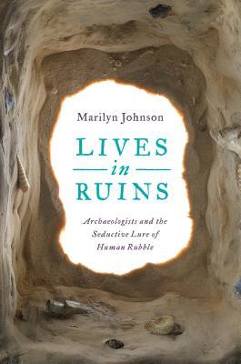 Monday Mysteries: Lives in Ruins