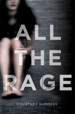 All The Rage by Courtney Summers | Book Review