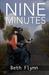 Nine Minutes (Nine Minutes, #1) by Beth Flynn