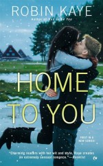 Review:  Home to You – Robin Kaye
