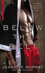Review:  Below the Belt – Jeanette Murray