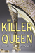Killer Queen (Painted Faces, #2) by L.H. Cosway