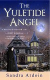 The Yuletide Angel by Sandra Ardoin