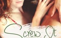Release Blitz:  Screw It by Nicki DeStasi
