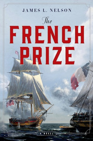 The French Prize: A Novel