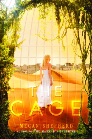 The Cage (The Cage #1) – Megan Shepherd