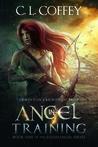 Angel in Training (Louisiangel, #1)