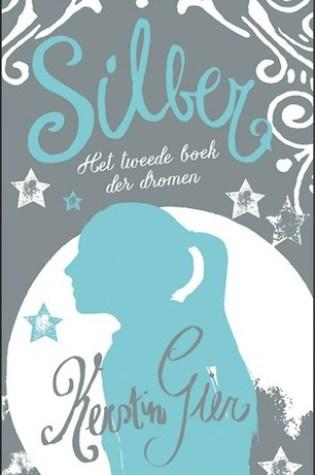 Silber: Het tweede boek der dromen (Silber #2) – Kerstin Gier