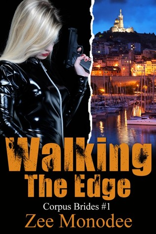 Walking The Edge (Corpus Brides Trilogy, #1)