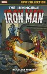 Iron Man Epic Collection: The Golden Avenger