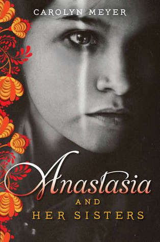 Review: Anastasia and Her Sisters by Carolyn Meyer