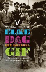 Elke dag een druppel gif – Wilma Geldof