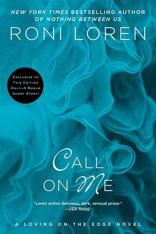 Call on Me (Loving on the Edge, #8)