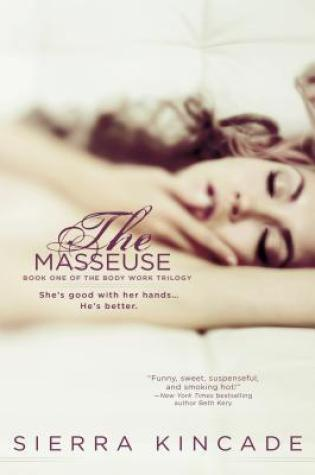 Review:  The Masseuse by Sierra Kincade