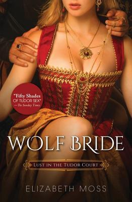 Courtly Love Quiz, Review, & Giveaway:  Wolf Bride by Elizabeth Moss