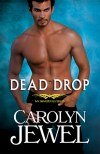 Dead Drop by Carolyn Jewel