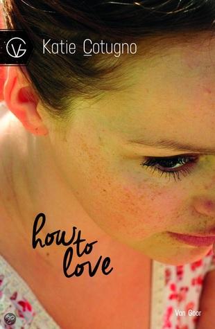 How to Love – Katie Cotugno