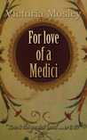 For love of a Medici