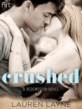 Crushed (Redemption, #2)