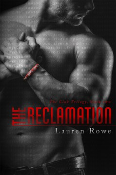 The Reclamation by Lauren Rowe