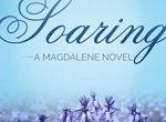 Review: Soaring (Magdalene #2) by Kristen Ashley