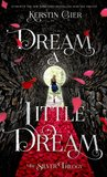 Dream a Little Dream (The Silver Trilogy, #1)