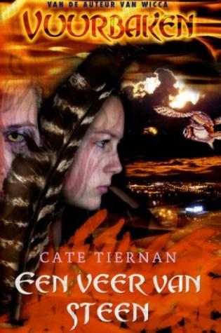 Een veer van steen (Vuurbaken #3) – Cate Tiernan