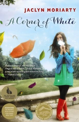 A Corner of White by Jaclyn Moriarty Review: Hurry, the Reds are here!