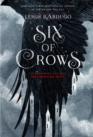 Six of Crows (Six of Crows, #1) by Leigh Bardugo — Reviews ...