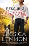 Rescuing the Bad Boy (Second Chance, #2)