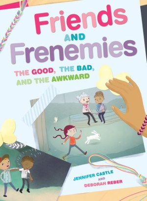 Friends and Frenemies by Jennifer Castle a | Featured Book of the Day | wearewordnerds.com