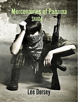 Mercenaries of Panama: Shada by Lee Dorsey | Featured Book of the Day | wearewordnerds.com