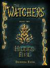Hidden Fire (The Watchers, #2)