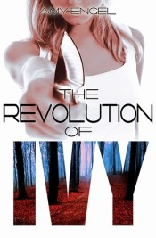 The Revolution of Ivy (The Book of Ivy, #2)