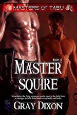 Review:  Master Squire – Gray Dixon