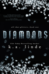 Diamonds (All that Glitters, #1)