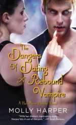 Review:  The Dangers of Dating a Rebound Vampire – Molly Harper