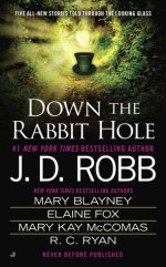 Book Review: J.D. Robb's Down the Rabbit Hole