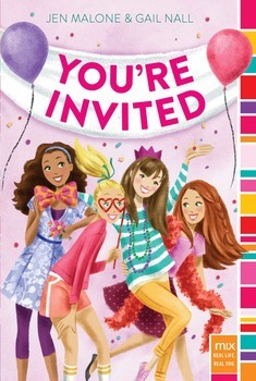 You're Invited by Jen Malone & Gail Nall