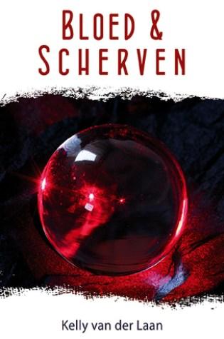 Bloed & Scherven (Lentagon #2) – Kelly van der Laan